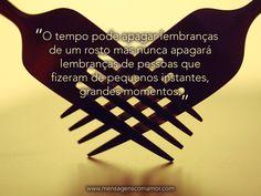 """""""O tempo pode apagar lembranças de um rosto mas nunca apagará lembranças de pessoas que fizeram de pequenos instantes, grandes momentos.""""  #frases #saudade #MensagensdeSaudade #mensagenscomamor"""