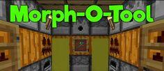 Morph-o-Tool Mod