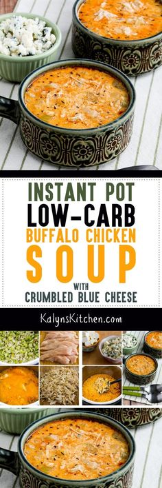 Instant Pot Low-Carb Buffalo Chicken Soup with Crumbled Blue Cheese is a perfect blend of flavors for fans of Frank's Red Hot Sauce and blue cheese. This creamy soup has crumbled blue cheese added into the soup, but you can add more at the table if you'd like! [found on KalynsKitchen.com] #InstantPot #BuffaloChicken #InstantPotSoup #InstantPotBuffaloChickenSoup #BuffaloChickenSoup