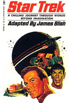 In 1967 Bantam Books published the first ever Star Trek book, Star Trek , by James Blish , an anthology of TOS episode adaptations. Star Trek Books, Star Trek 1, Roman, Star Trek Images, Star Trek Collectibles, Nbc Tv, Cinema, Star Trek Original, Starship Enterprise