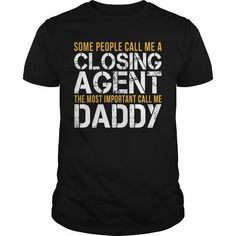 Awesome Tee For Closing Agent T-Shirts, Hoodies (22.99$ ==► Order Here!)