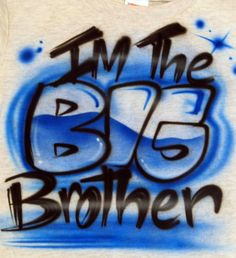 big-brother-sibling-airbrushed-t-shirt-design-1.gif (800×875)