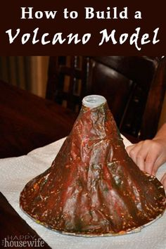 How to Build a Volcano Model | The Happy Housewife
