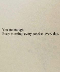 Enough Is Enough Quotes, You Are Enough, Small Words Tattoo, Enough Tattoo, Word Tattoos, Tattoo Quotes, Inspiration Tattoos, Quote Tattoos