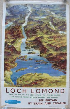 Loch Lomond (See Britain by Train and Steamer), by W.C. Nicolson. An aerial view of Loch Lomond and surroundings, clearly showing all the small islands within the loch. Near the bottom is Balloch Pier from where most of the ferries plied their trade around the loch, one of which is shown in the middle of the widest part. Original Vintage Railway Poster available on originalrailwayposters.co.uk
