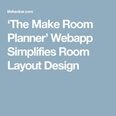 The Make Room Planner Web Simplifies Layout Design And Planners