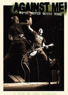 AGAINST ME! WE'RE NEVER GOING HOME DVD $15.00 #againstme #dvd #punk #documentary