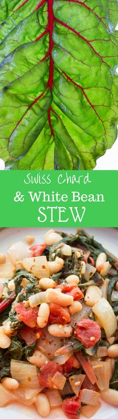 Swiss Chard & White Bean Stew with Onions & Tomatoes ~ packed with ...