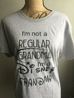 Disney Grandma, I'm not a Regular Grandma I'm a Disney Grandma, Grandma Gift, Disney Inspired, Grandma Disney Shirt, Disney Gift for Grandma by LJCustomDesigns1 on Etsy