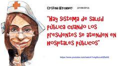 CRISTINA DIJO, HAY SISTEMA DE SALUD PÚBLICA CUANDO LOS PRESIDENTES SE ATIENDEN EN HOSPITALES PÚBLICOS | Flickr - Photo Sharing!