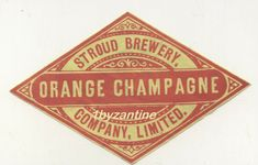 Very Rare early label for Orange Champagne (never seen before) Stroud Brewery co Gloucestshire. Wonderful quality antique label One off chance to buy such a rare label, only one available. Bottle Labels, Beer Bottle, Beer Label, Vintage Ads, Brewery, Champagne, Bottles, Advertising, Victorian
