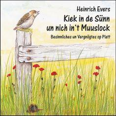 """Hörbuch Heinrich Evers – """"Kiek in de Sünn un nich in't Muuslock"""" (CD) - PLATTSHOP, der Platt-Shop !"""