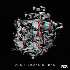 DNS - Broke N' Bad #artwork #techno #music #cover