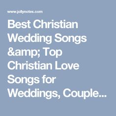 Best Christian Wedding Songs Top Love For Weddings Couples Anniversary