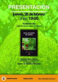 "Presentación ""En el ecuador de Guinea"", de Eduardo Soler Fiérrez."