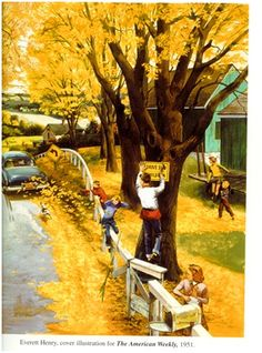 """E. Everett Henry  (1893 - 1961), from """"The American Weekly,"""" 1951. What a wonderful and innocent scene of kids having fun in the fall! I've studied this wonderful painting a hundred times. Just where I want to be sometimes. Note by Roger Carrier"""