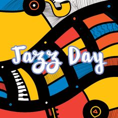 #InternationalJazzDay