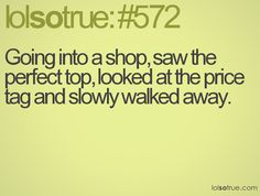 Or looking the shirt over a few times, pretend to find a flaw and put it back on the rack