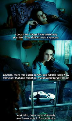 Twilight 1) This is obviously everyone's reaction to my boyfriend's a vampire 2) no emotion either for the fact that he could eat me 3) my face will not show emotion at all