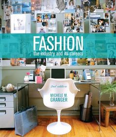 Fashion: The Industry and Its Careers, 2nd Edition by Michele M. Granger. Save 2 Off!. $93.31. Publication: June 28, 2012. Publisher: Fairchild Pubns; 2 edition (June 28, 2012). Edition - 2