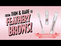 Barely There to Feathery Brow Tutorial - http://47beauty.com/cosmeticcompanies/barely-there-to-feathery-brow-tutorial/ Benefit Cosmetics Benefit Cosmetics