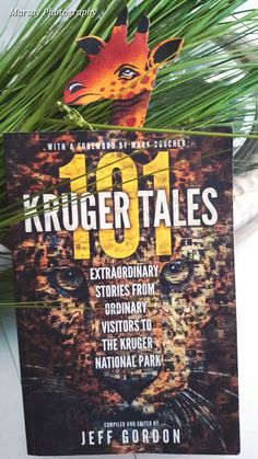 101 Kruger Tales, is a book that will transport YOU to the Beauty of the Wilderness in South Africa.an overall easy to read and understand book. Jeff Gordon, Kruger National Park, Book Review, Reading, Books, Photography, Libros, Photograph, Book