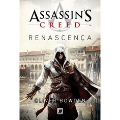 Bowden, Oliver - Assassin's Creed: Renascença