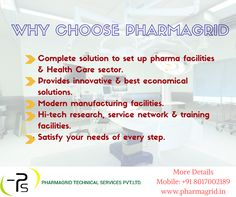 Why choose Pharmagrid to satisfy your needs of every step to setup Health Care sector Contact:+91 9051322674 Visit: www.pharmagrid.in