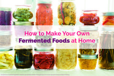 If you've ever wondered how to make fermented foods as a part of your gut and health-healing protocol, here's the simplest way to make these probiotic-rich