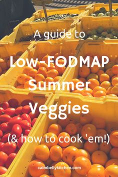 Low-FODMAP Summer Veggies (& how to cook 'em!) — Calm Belly Kitchen
