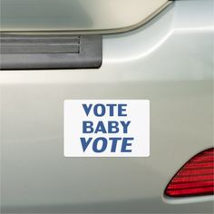 vote baby vote - blue white - Car Magnet Exterior Car Accessories, Car Magnets, Business Supplies, Baby Accessories, Bumper Stickers, Digital Prints, Blue And White, Board, Bumper Stickers For Cars