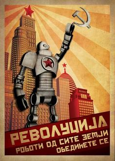 retro posters ROBOT by Zoki Cardula, via Behance Communist Propaganda, Propaganda Art, Vintage Robots, Retro Robot, Arte Sci Fi, Sci Fi Art, Photographie Street Art, Futuristic Robot, Russian Constructivism