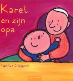Karel en zijn opa - Liesbet Slegers