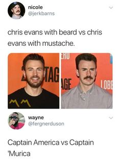 CAPTAIN 'MURICA ››› GOOD LORD NEVER LET HIM GROW A MUSTACHE AGAIN CHRIS I LOVE YOU BUT THAT THING'S GOTTA GO AWAY AND STAY AWAY