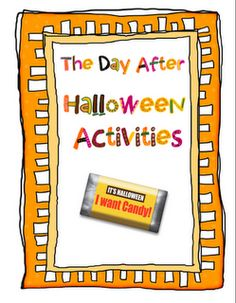 Activities for the day after Halloween!