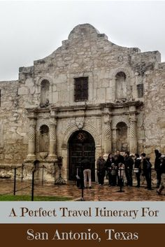 A Perfect Travel Itinerary for San Antonio, Texas