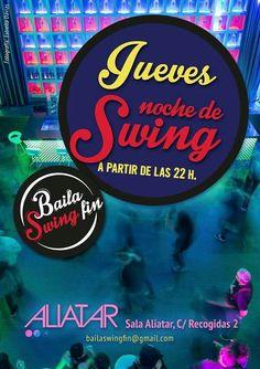Jueves 22 h. Bailar Swing, Aliatar  Más información de eventos en Granada  https://www.facebook.com/quedadasgranada Mario +34 616453927 whatsapp Info@extragrupo.org