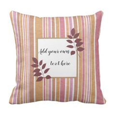 Trendy stripes and area to write your own text throw pillow - stripes gifts cyo unique style