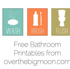Bathroom Printables.  I've been looking for something to fill our bathroom wall space.  :)