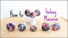 HOW TO MAKE GALAXY MACARONS
