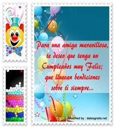 bonitos mensajes de cumpleaños para mi amiga,bonitas dedicatorias de cumpleaños para mi amiga,: http://www.datosgratis.net/frases-de-cumpleanos-para-tu-amiga/