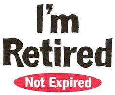 To all of you who have yet to retire, take it from me when I say I thoroughly recommend it. All of my adult life I worked for someone else. Who benefited the most from the relationship? In each cas...