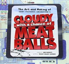 Art and Making of Cloudy with a Chance of Meatballs : Judi Barrett : 9781933784892 Book Art, All About Time, Character Design, Animation, My Favorite Things, Books, Pictures, Building Designs, Amazon