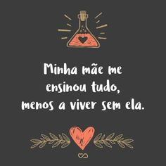 Just Me, I Love You, My Love, Portuguese Quotes, Bff, Presents For Mom, Adam And Eve, Lany, Pretty Little Liars