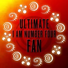 Ultimate I Am Number Four Fan Badge- btw it's me! (If you know anyone with a good Lorien Legacies board let me know)