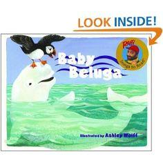 Baby Beluga (Raffi Songs to Read)   wonderful illustrations and it brings back childhood memories for me