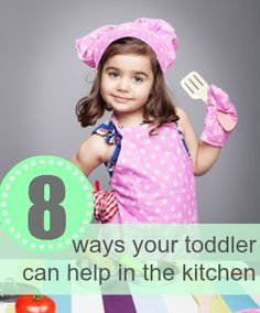 easy ways for young kids to help in the kitchen.