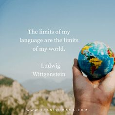 "Ludwig Wittgenstein quote: ""The limits of my language are the limits of my world."" Language quotes to inspire and motivate you on your language learning journey. Teaching Spanish, Spanish Activities, Learn Spanish, Teaching French, Learn French, Learn English, Picture Writing Prompts, Sentence Writing, Languages Online"