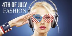 What to Wear this Fourth of July - Chic Renegade Fashion Blog