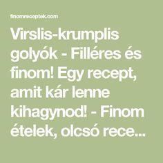 Virslis-krumplis golyók - Filléres és finom! Egy recept, amit kár lenne kihagynod!  - Finom ételek, olcsó receptek